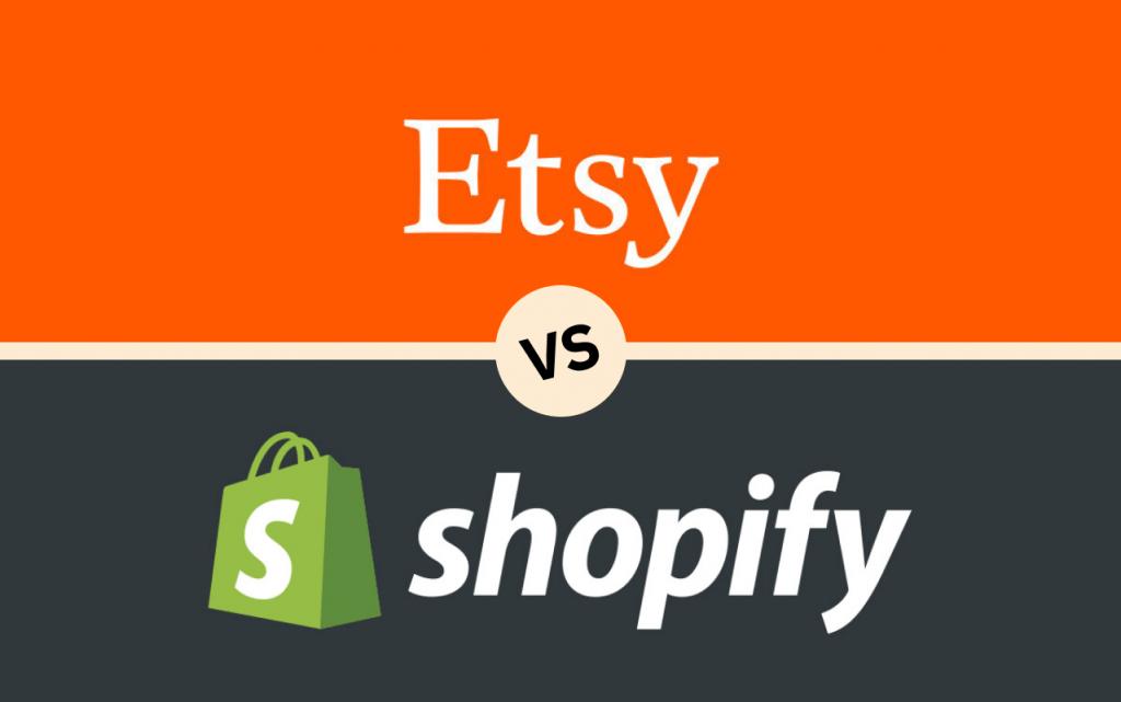 Etsy or Shopify